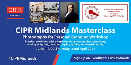 CIPR Midlands Photography for Personal Branding Workshop tickets