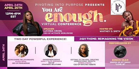 """You Are Enough Conference 2021 """"Reimagining the Vision"""" tickets"""