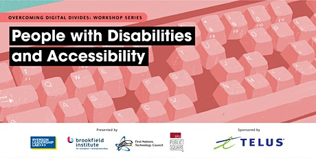 People with Disabilities & Accessibility: Digital Divides Workshop tickets