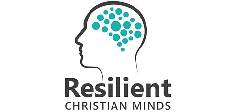 Resilient Christian Minds Virtual Peer Mental Health Support Group tickets