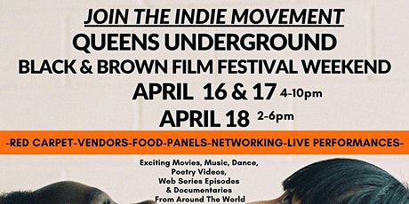 Queens Underground Black & Brown Film Festival - April 2021 tickets