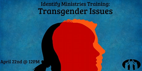 Identify Minister's Bootcamp Training: Transgender Issues tickets
