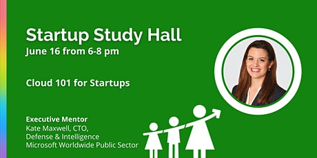 VIRTUAL Startup Study Hall with Kate Maxwell tickets
