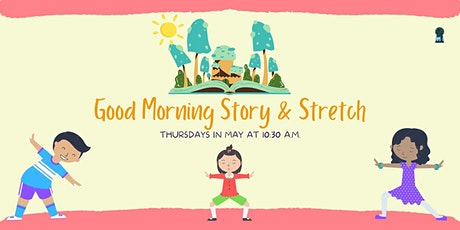 Good Morning Story and Stretch tickets