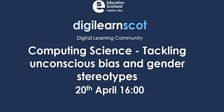 Computing Science - Tackling unconscious bias and gender stereotypes tickets
