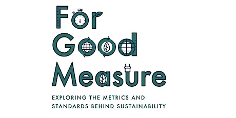 MIT Sustainability Summit: For Good Measure tickets