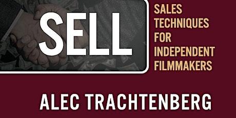 Lights, Camera, Sell: Producers Alec Trachtenberg  & Christine Walker 6/7 tickets