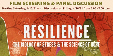 Resilience Documentary Screening & Panel Discussion tickets