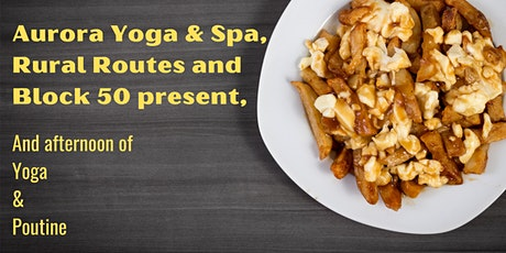 Poutine and Outdoor Yoga tickets