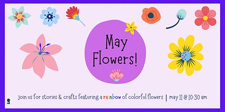 May Flowers! tickets