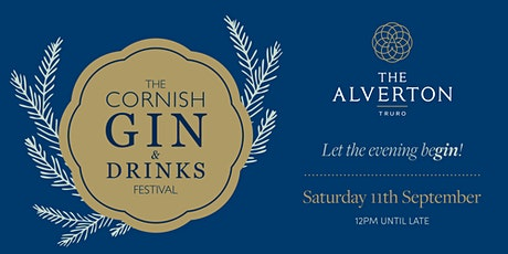 The Cornish Gin & Drinks Festival at The Alverton 2021 tickets