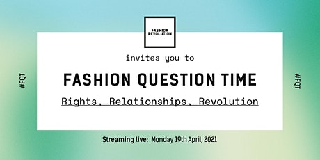 Fashion Question Time: Rights, Relationships and Revolution tickets