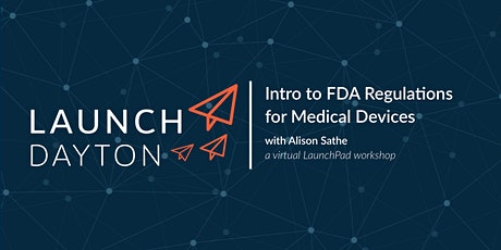 Intro to FDA Regulations for Medical Devices tickets