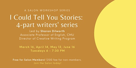 I Could Tell You Stories: Fiction/Nonfiction Writing Class tickets