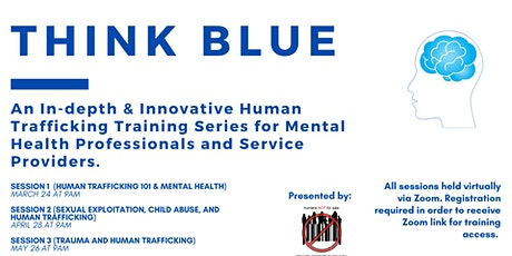Think Blue: Human Trafficking Training Series for Mental Health Providers tickets