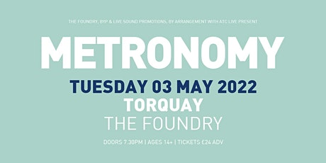 Metronomy at The Foundry Torquay tickets