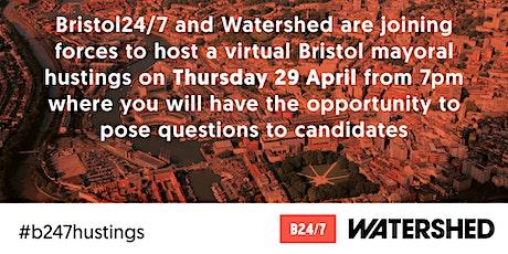 Bristol24/7 mayoral hustings 2021 tickets
