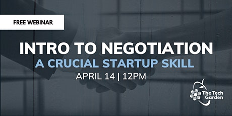 Intro to Negotiation: A Crucial Startup Skill Tickets