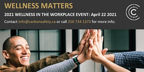 Wellness In The Workplace: Wellness Matters tickets