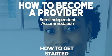 Semi Independent Accommodation: How to get started tickets