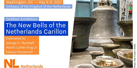 "Outdoor Exhibition: ""The New Bells of Netherlands Carillon"" MAY 6-8 tickets"