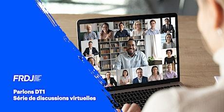 Parlons DT1: Série de discussions virtuelles billets