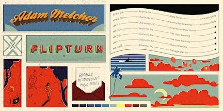 Flipturn & Adam Melchor tickets