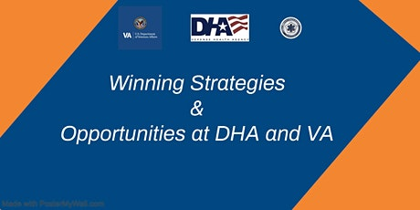 Winning Strategies and Opportunities at DHA & VA! Tickets