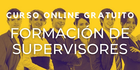 "Curso Gratuito Perú ""Formación de Supervisores "" entradas"