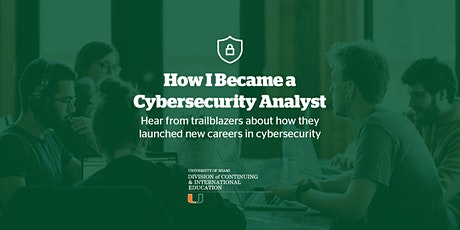How I Became a Cybersecurity Analyst | Panel Tickets