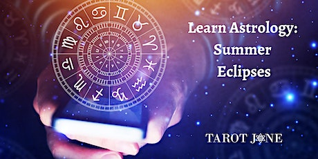 Learn Astrology: Summer Eclipses tickets