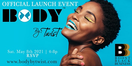 Boost Black Business & BodyByTwist Product Launch & Pop-Up tickets
