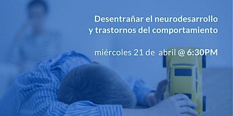Revelando los Transtornos de Conducta y del Neurodesarrollo tickets