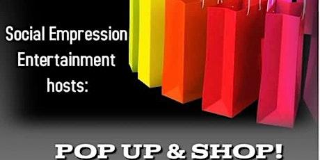 Social Empression Entertainment :POP UP SHOP! tickets