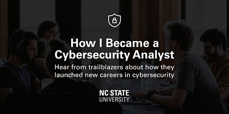How I Became a Cybersecurity Analyst   Panel tickets