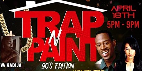 Trap N Paint 90's Edition tickets