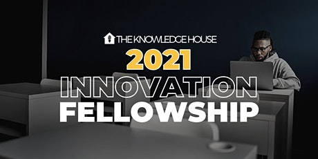 2021 Innovation Fellowship: Info Sessions (Web Development & UX/UI Design) tickets