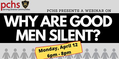 Webinar: WHY ARE GOOD MEN SILENT?