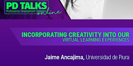 PD TALK IV-2021: Incorporating Creativity into Our Virtual Learning tickets