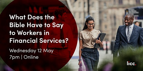 What Does the Bible Have to Say to Workers in Financial Services? tickets