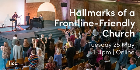 The Hallmarks of a Frontline-Friendly Church tickets