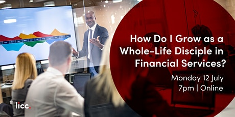 How Do I Grow as a Whole-Life Disciple in Financial Services? tickets