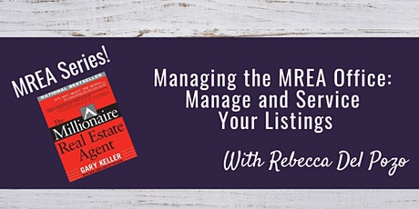The Millionaire Real Estate Agent Admin: Manage and Service Your Listings tickets