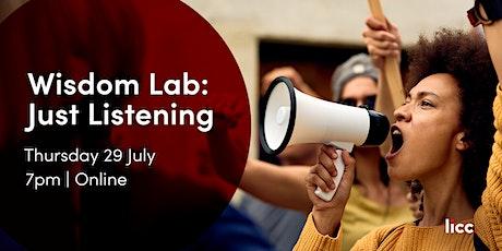 Wisdom Lab: Just Listening tickets