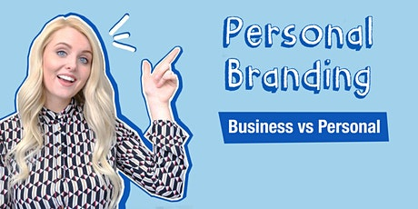 Personal Branding: Business Vs Personal tickets