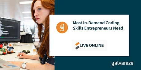 Most In-Demand Coding Skills Entrepreneurs Need [Live Online] tickets