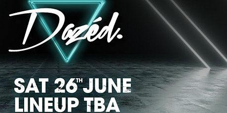 Dazed : Welcome Back Party tickets