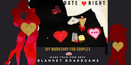 Date ❤️Night:  Sip. Make Sexy Blanket Board Game tickets