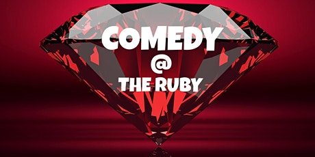 Comedy @ The Ruby tickets