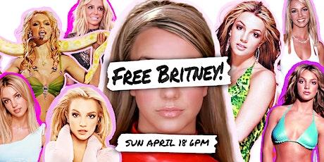 Free Britney! tickets